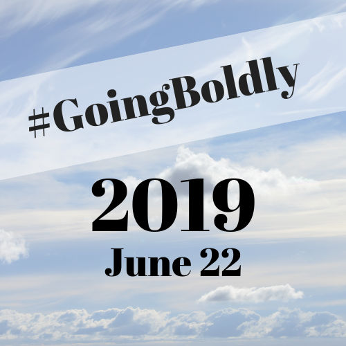 Going Boldly 2019